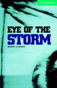Cambridge English Readers 3 Eye of the storm with CD