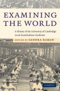 Examining the World: A History of the University of Cambridge Local Examinations Syndicate