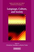 Language, Culture, and Society: Key Topics in Linguistic Anthropology