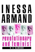 Inessa Armand: Revolutionary and Feminist