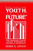 Who Has the Youth, Has the Future': The Campaign to Save Young Workers in Imperial Germany