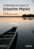 Contemporary Issues in Estuarine Physics