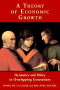 A Theory of Economic Growth: Dynamics and Policy in Overlapping Generations