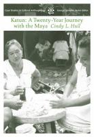 Katun: A Twenty-Year Journey with the Maya
