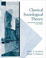 Classical Sociological Theory: Rediscovering the Promise of Sociology