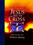 Jesus and the Cross