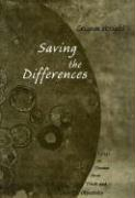 Saving the Differences: Essays on Themes from Truth and Objectivity