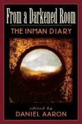 From a Darkened Room: The Inman Diary