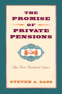 The Promise of Private Pensions: The First Hundred Years