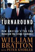Turnaround: How America's Top Cop Reversed the Crime Epidemic