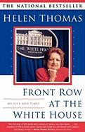Front Row at the White House: My Life and Times