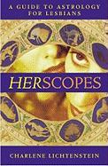 Herscopes: A Guide to Astrology for Lesbians