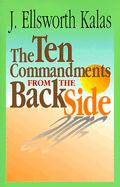 Ten Commandments from the Back Side