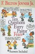 Ten Questions Every Pastor Fears: Answers Included