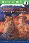 Teddy Roosevelt: The People's President