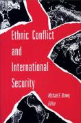 Ethnic Conflict and International Security