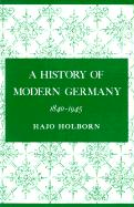 A History of Modern Germany, Volume 3: 1840-1945