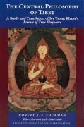 "The Central Philosophy of Tibet: A Study and Translation of Jey Tsong Khapa's ""Essence of True Eloquence"""