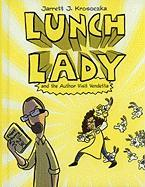 Lunch Lady and the Author Visit Vendetta