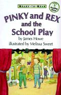 Pinky and Rex and the School Play: Level Three