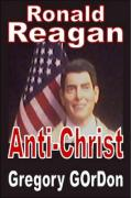Ronald Reagan Anti-Christ