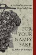For Your Names' Sake