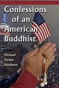 Confessions of an American Buddhist