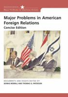 Major Problems in American Foreign Relations: Documents and Essays, Concise Edition