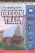 The Mystery on the Oregon Trail: Covered Wagons, Prairies and Pioneers