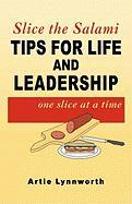 Slice the Salami: Tips For Life and Leadership