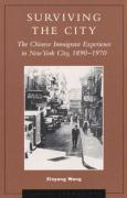 Surviving the City: The Chinese Immigrant Experience in New York City, 1890d1970