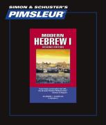 Hebrew I, Comprehensive: Learn to Speak and Understand Hebrew with Pimsleur Language Programs