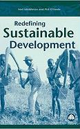 Redefining Sustainable Development