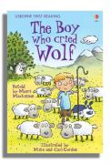 The Boy Who Cried Wolf (First Reading Series 3)
