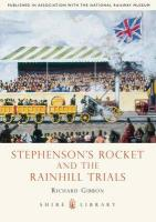 Stephenson's Rocket and the Rainhill Trials