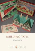 Building Toys: Bayko and Other Systems