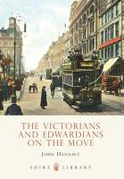 The Victorians and Edwardians on the Move