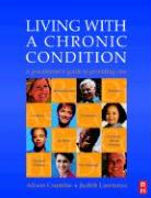 Living with a Chronic Condition: A Practitioner's Guide, 1e
