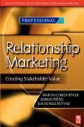 Relationship Marketing: Creating Stakeholder Value
