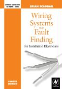 Wiring Systems and Fault Finding: For Installation Electricians