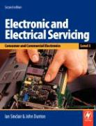 Electronic and Electrical Servicing - Level 3: Consumer and Commercial Electronics