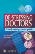 de-Stressing Doctors: A Self-Management Guide