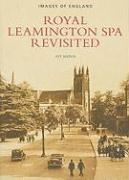Royal Leamington Spa Revisited