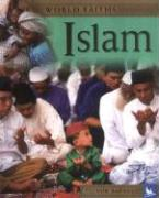 Islam: Worship, Festivals, and Ceremonies from Around the World