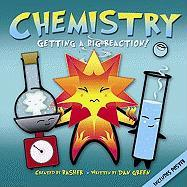 Chemistry: Getting a Big Reaction! [With Poster]
