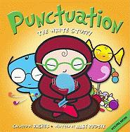 Punctuation: The Write Stuff! [With Poster]