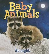 Baby Animals at Night