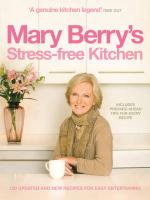 Mary Berry's Stress-Free Kitchen