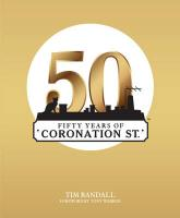 Fifty Years of Coronation Street