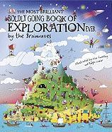 The Most Brilliant, Boldly Going Book of Exploration Ever... by the Br Ainwaves